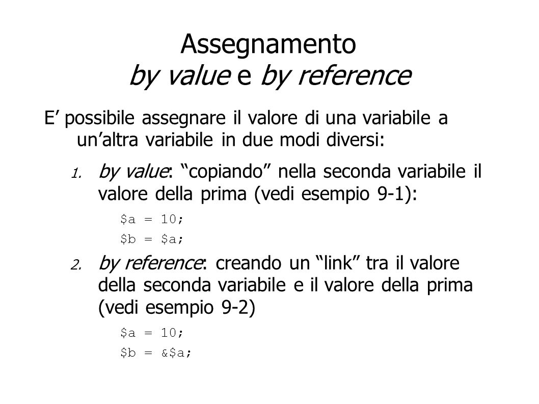 Assegnamento by value e by reference