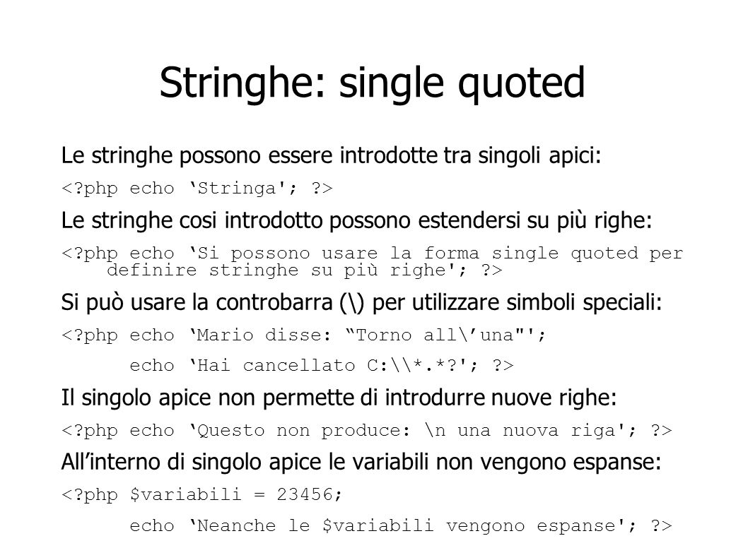 Stringhe: single quoted