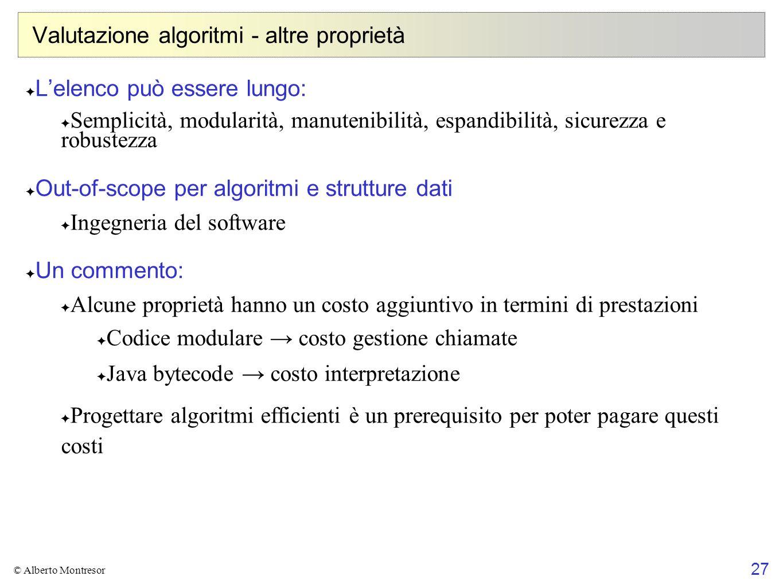 Valutazione algoritmi - altre proprietà