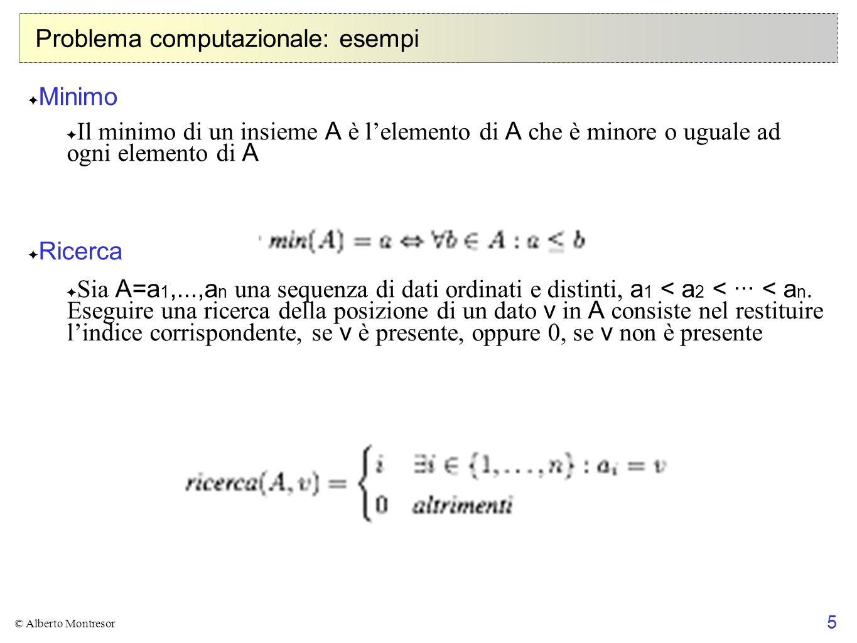 Problema computazionale: esempi