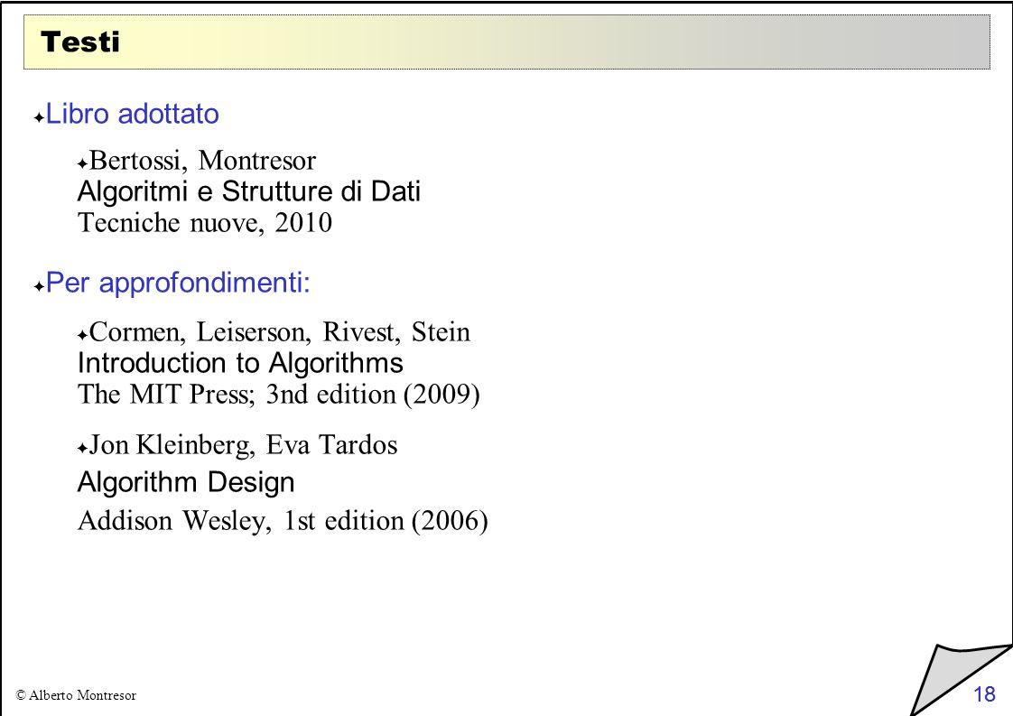 Bertossi, Montresor Algoritmi e Strutture di Dati Tecniche nuove, 2010
