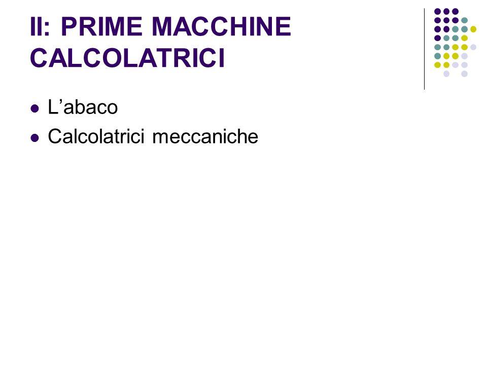 II: PRIME MACCHINE CALCOLATRICI