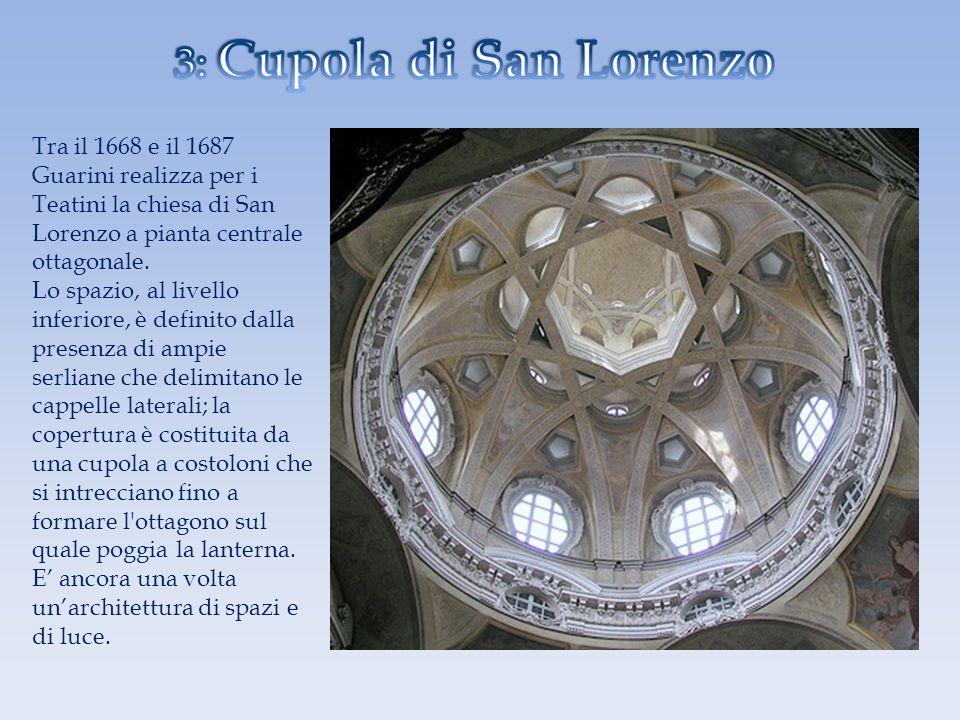 Tra il 1668 e il 1687 Guarini realizza per i Teatini la chiesa di San Lorenzo a pianta centrale ottagonale.