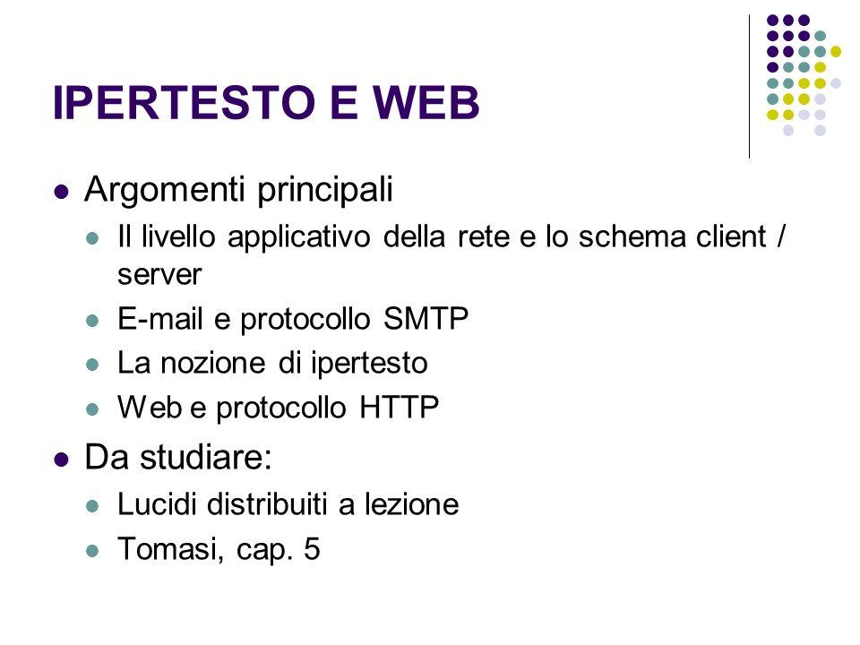 IPERTESTO E WEB Argomenti principali Da studiare: