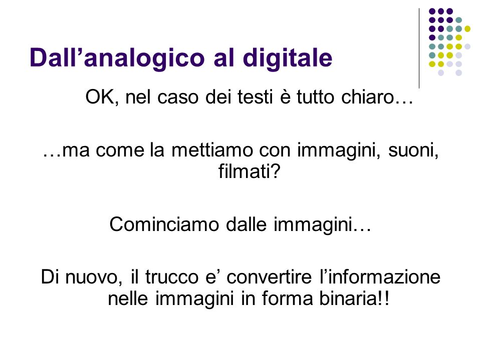 Dall'analogico al digitale