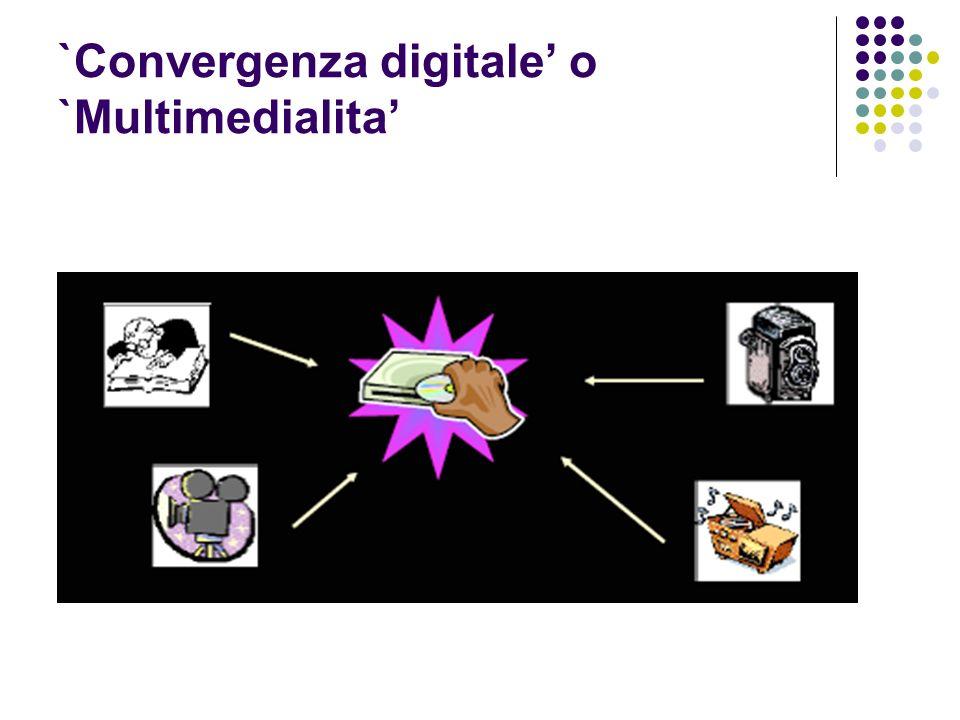 `Convergenza digitale' o `Multimedialita'