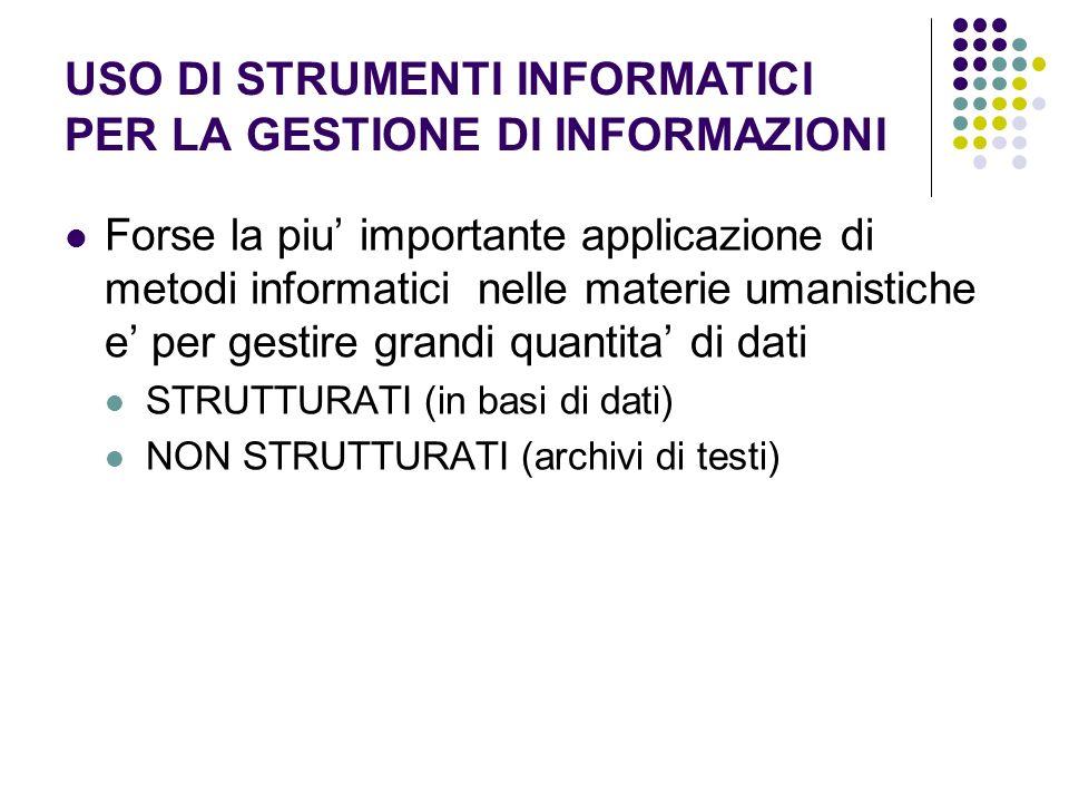 USO DI STRUMENTI INFORMATICI PER LA GESTIONE DI INFORMAZIONI