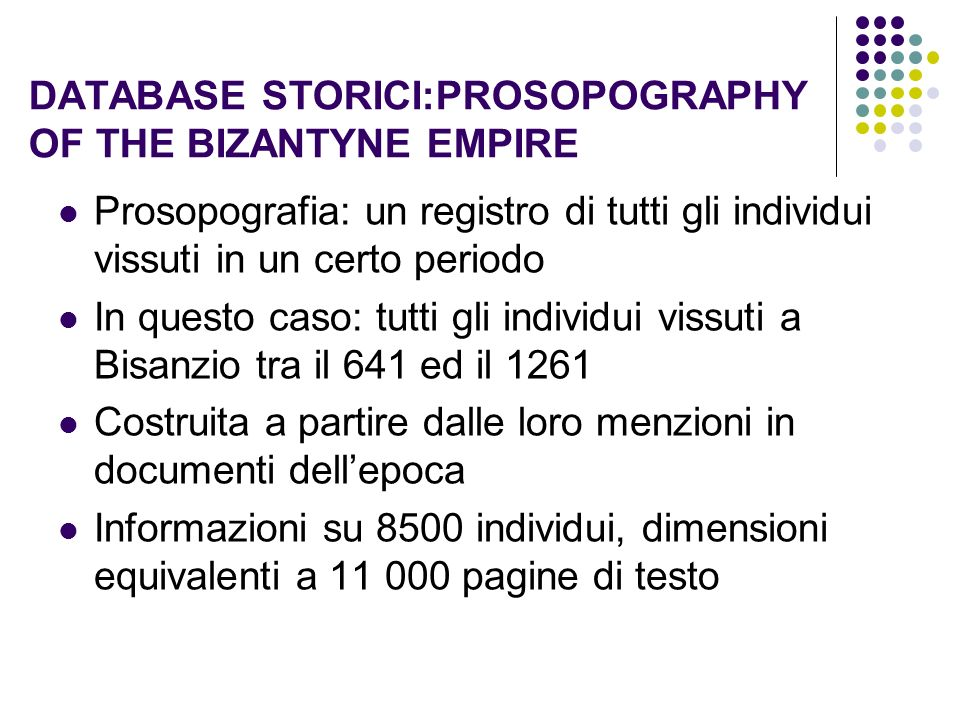 DATABASE STORICI:PROSOPOGRAPHY OF THE BIZANTYNE EMPIRE