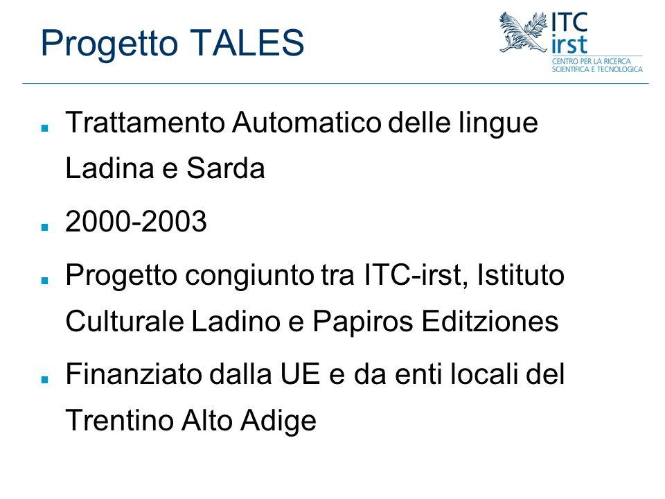 Progetto TALES Trattamento Automatico delle lingue Ladina e Sarda