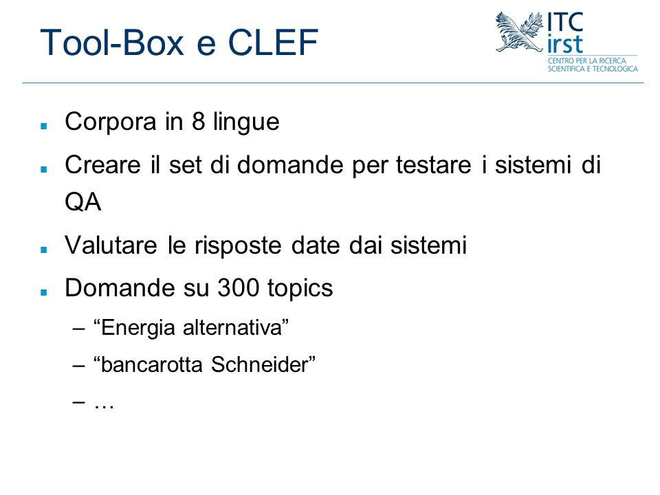 Tool-Box e CLEF Corpora in 8 lingue