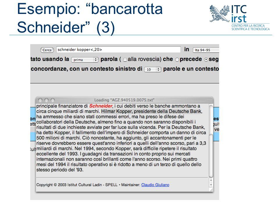 Esempio: bancarotta Schneider (3)