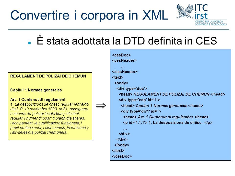 Convertire i corpora in XML