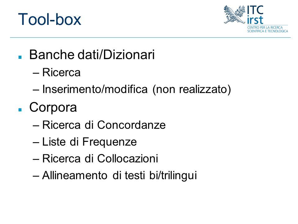Tool-box Banche dati/Dizionari Corpora Ricerca