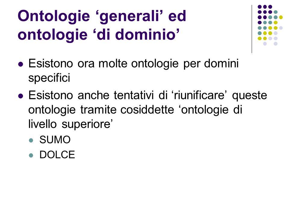 Ontologie 'generali' ed ontologie 'di dominio'
