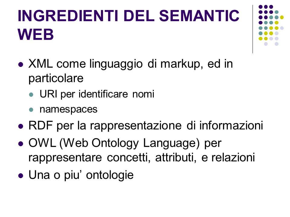 INGREDIENTI DEL SEMANTIC WEB