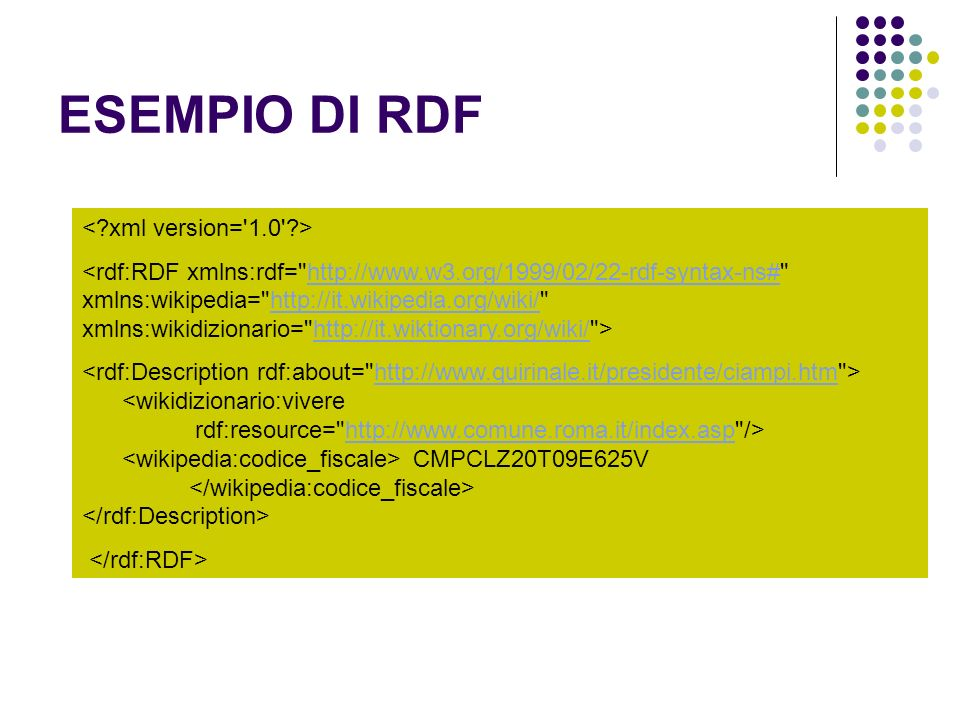 ESEMPIO DI RDF < xml version= 1.0 >