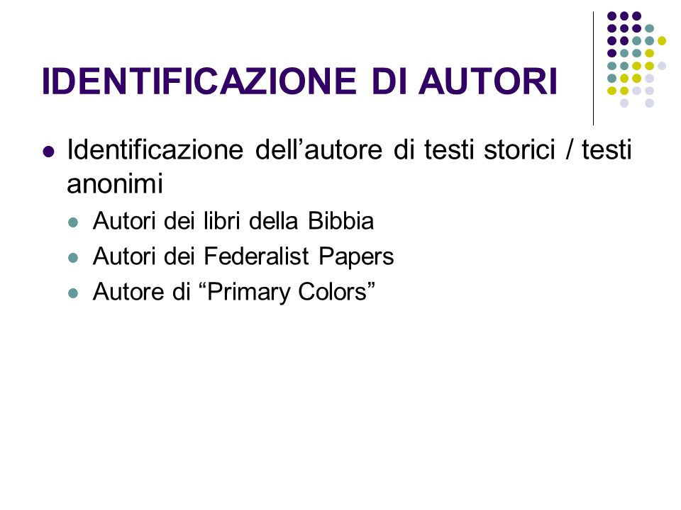 IDENTIFICAZIONE DI AUTORI