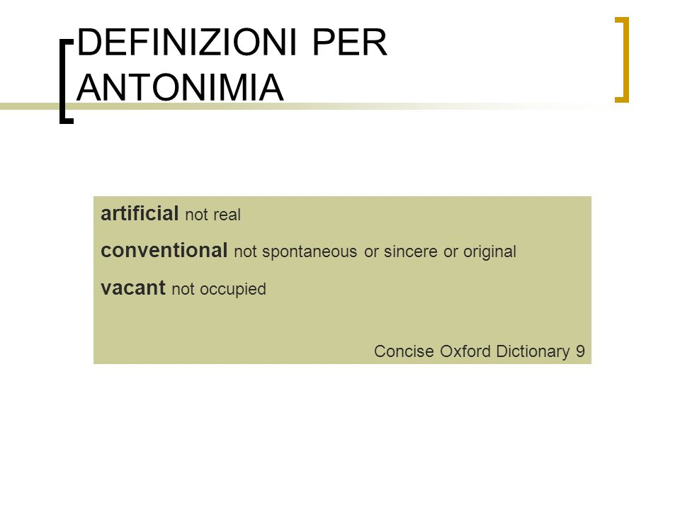DEFINIZIONI PER ANTONIMIA