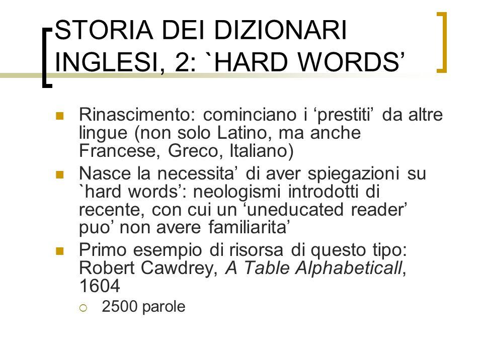 STORIA DEI DIZIONARI INGLESI, 2: `HARD WORDS'