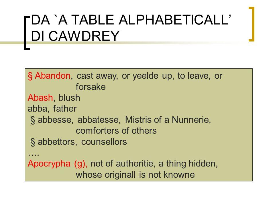 DA `A TABLE ALPHABETICALL' DI CAWDREY