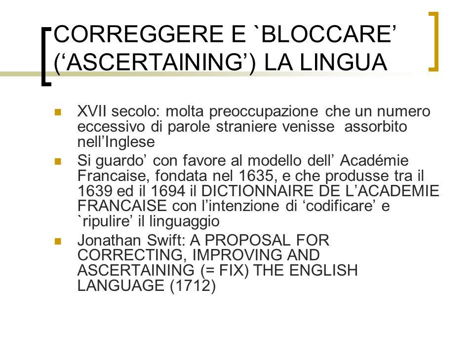 CORREGGERE E `BLOCCARE' ('ASCERTAINING') LA LINGUA