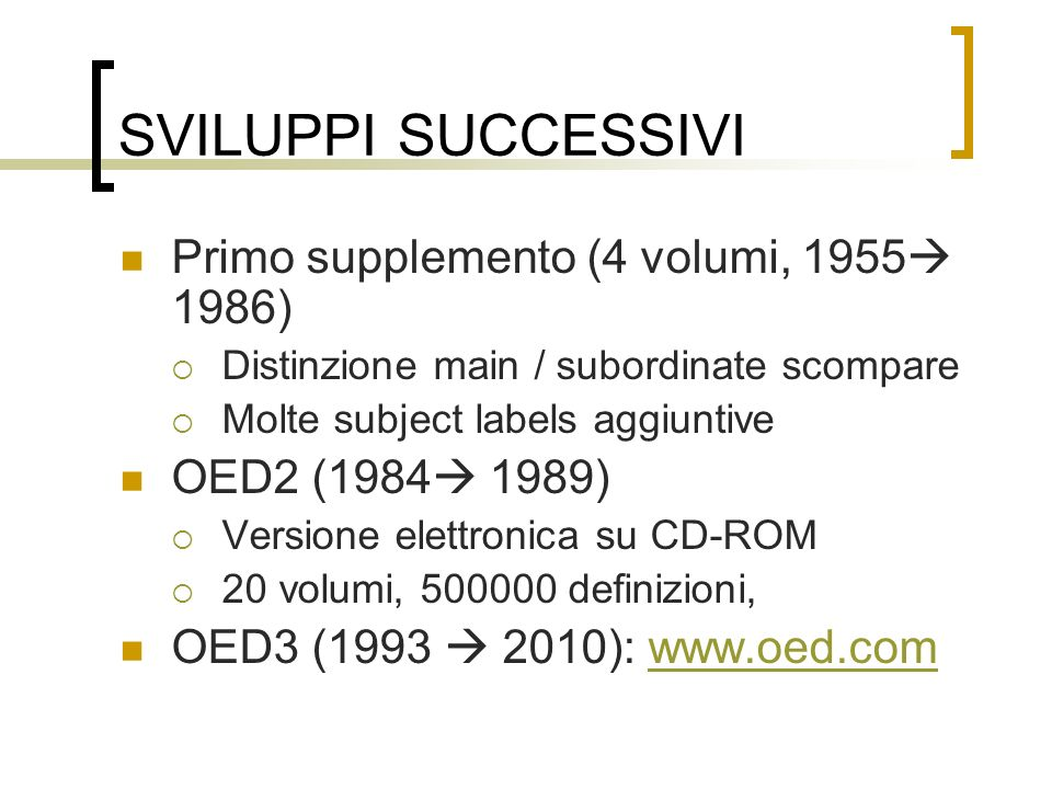 SVILUPPI SUCCESSIVI Primo supplemento (4 volumi, 1955 1986)