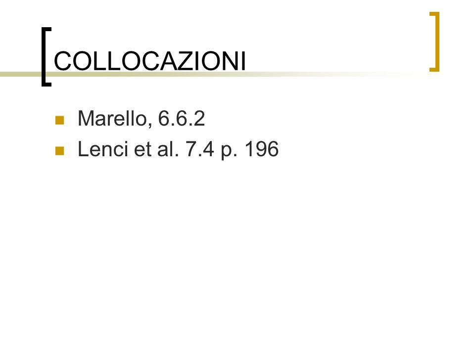 COLLOCAZIONI Marello, 6.6.2 Lenci et al. 7.4 p. 196