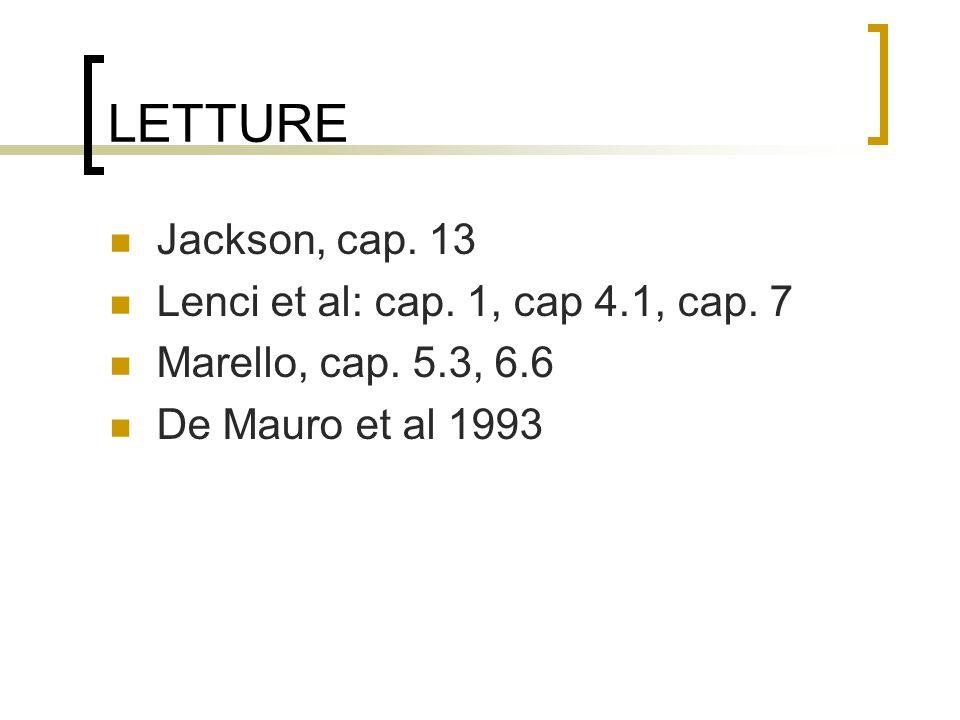 LETTURE Jackson, cap. 13 Lenci et al: cap. 1, cap 4.1, cap. 7