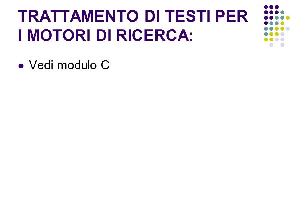 TRATTAMENTO DI TESTI PER I MOTORI DI RICERCA: