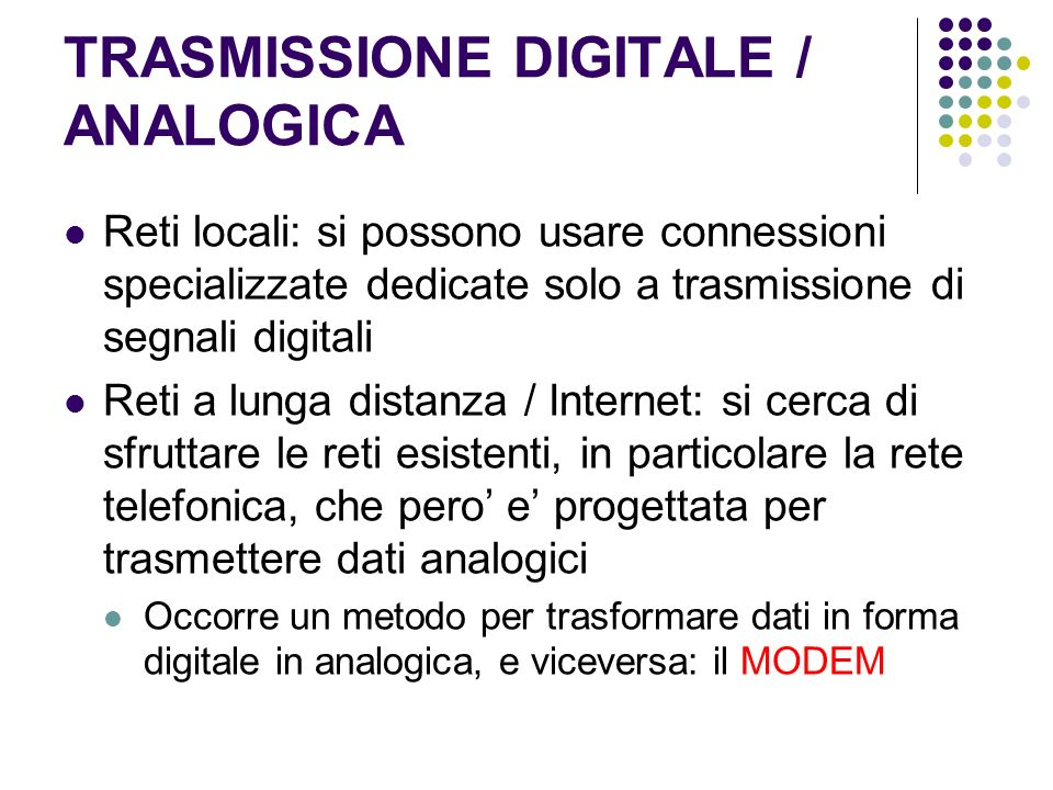 TRASMISSIONE DIGITALE / ANALOGICA
