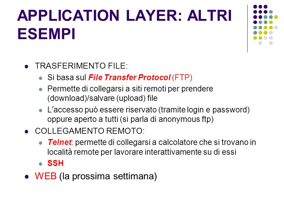 APPLICATION LAYER: ALTRI ESEMPI