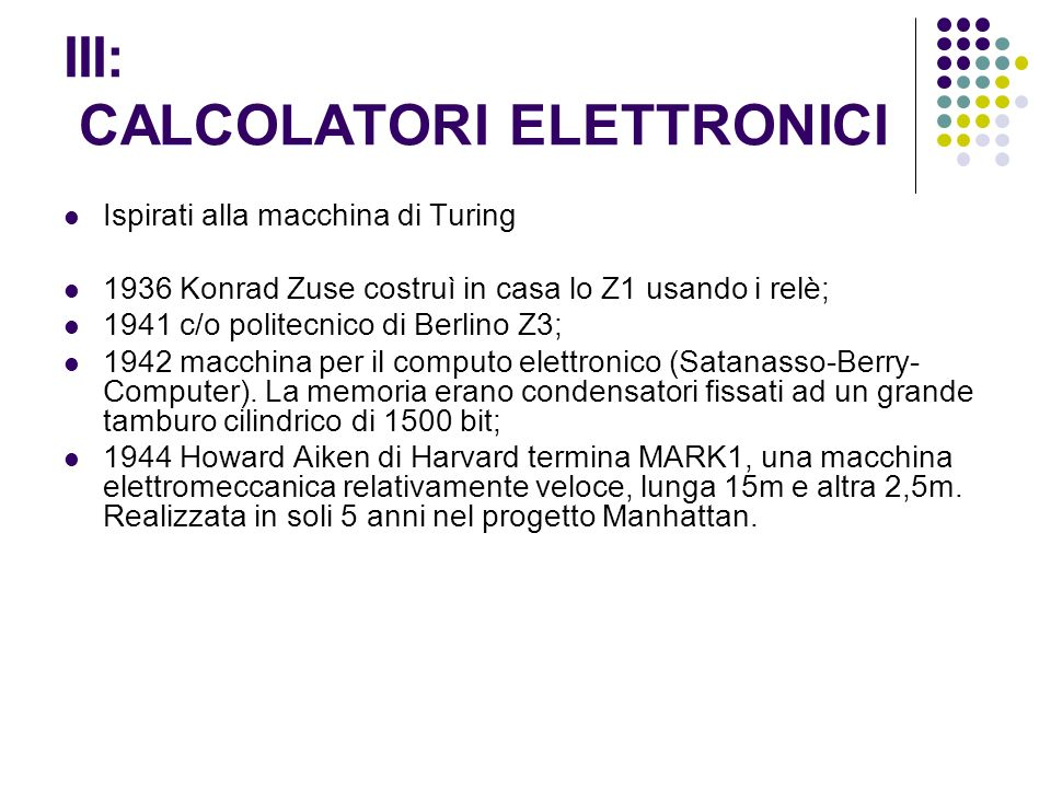 III: CALCOLATORI ELETTRONICI