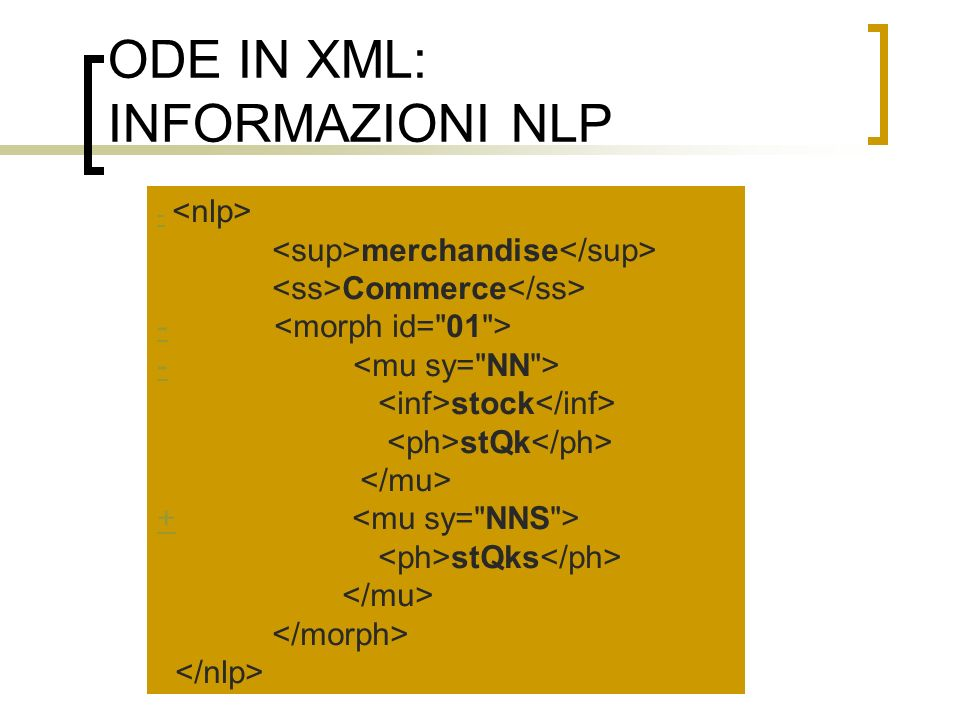 ODE IN XML: INFORMAZIONI NLP