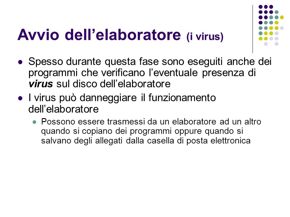 Avvio dell'elaboratore (i virus)