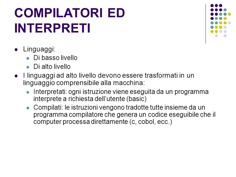COMPILATORI ED INTERPRETI