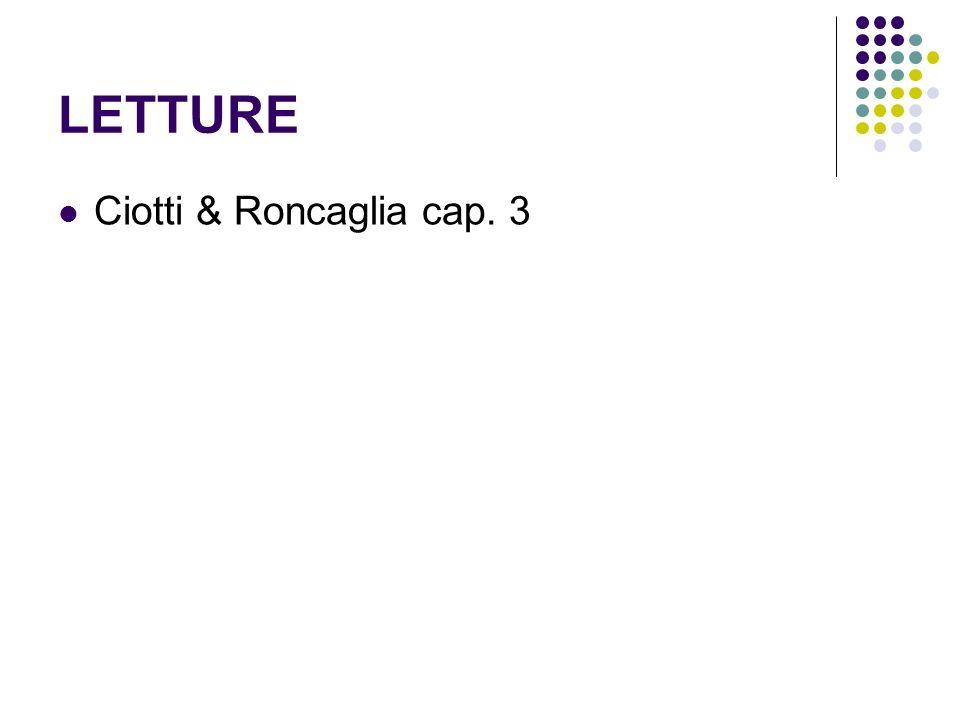 LETTURE Ciotti & Roncaglia cap. 3