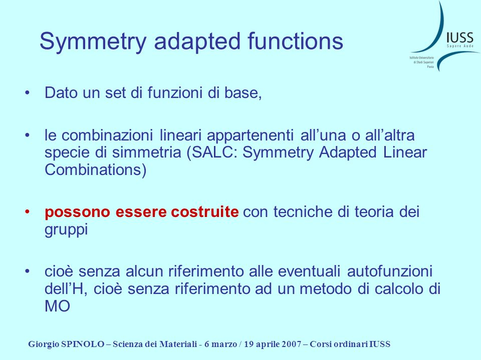 Symmetry adapted functions