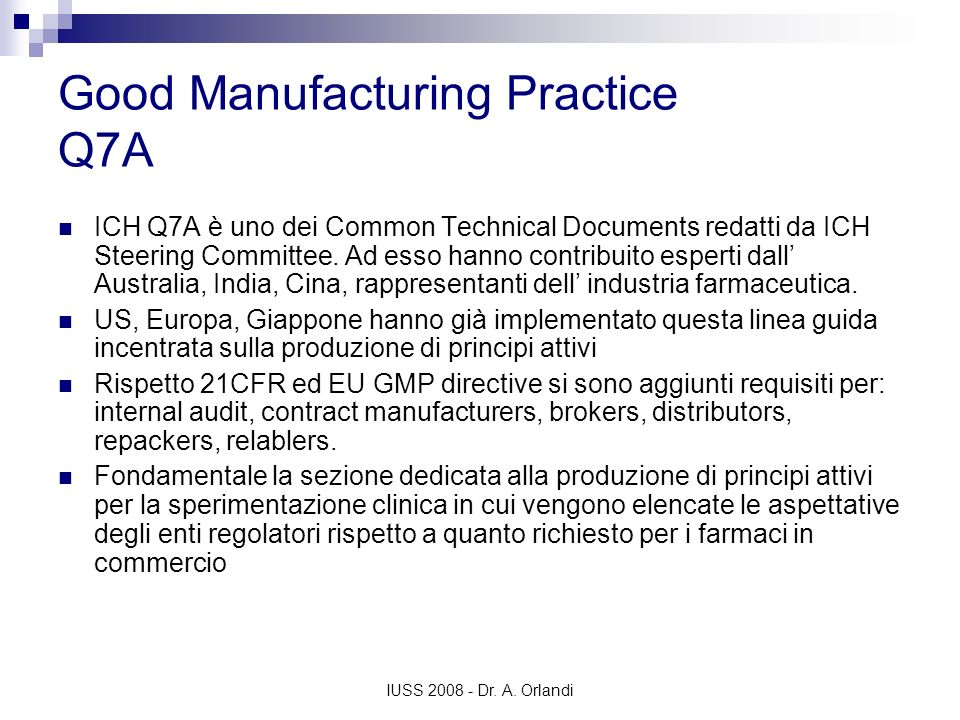 Good Manufacturing Practice Q7A