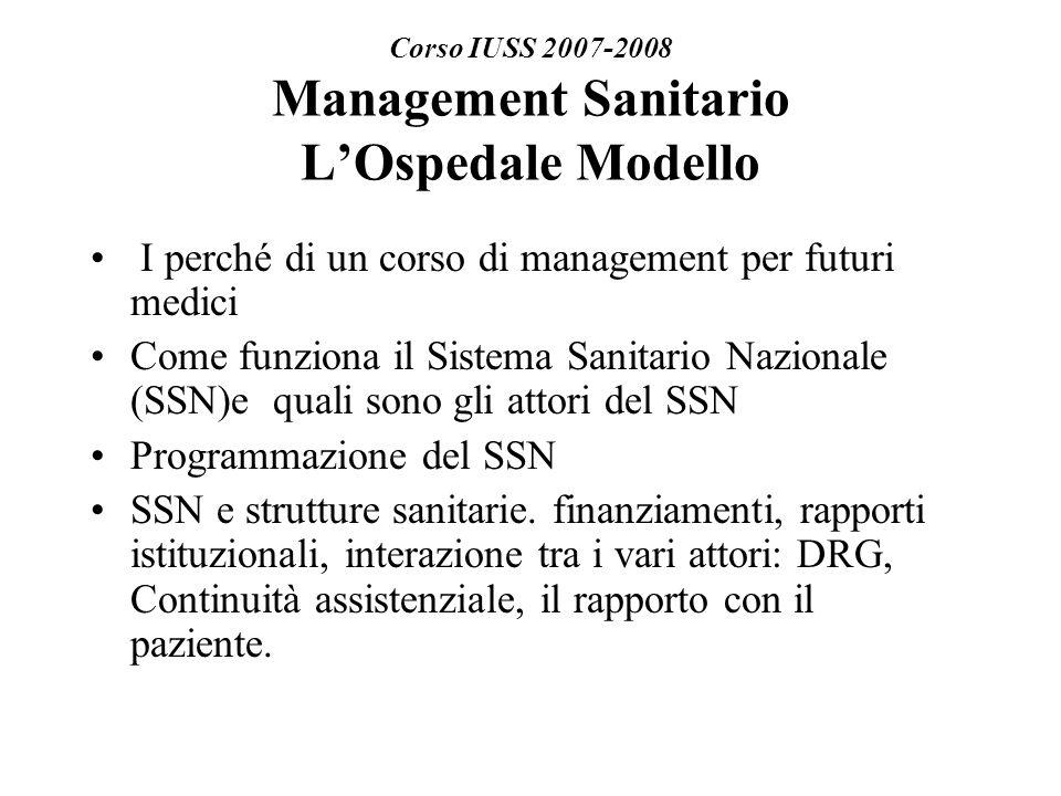 Corso IUSS 2007-2008 Management Sanitario L'Ospedale Modello