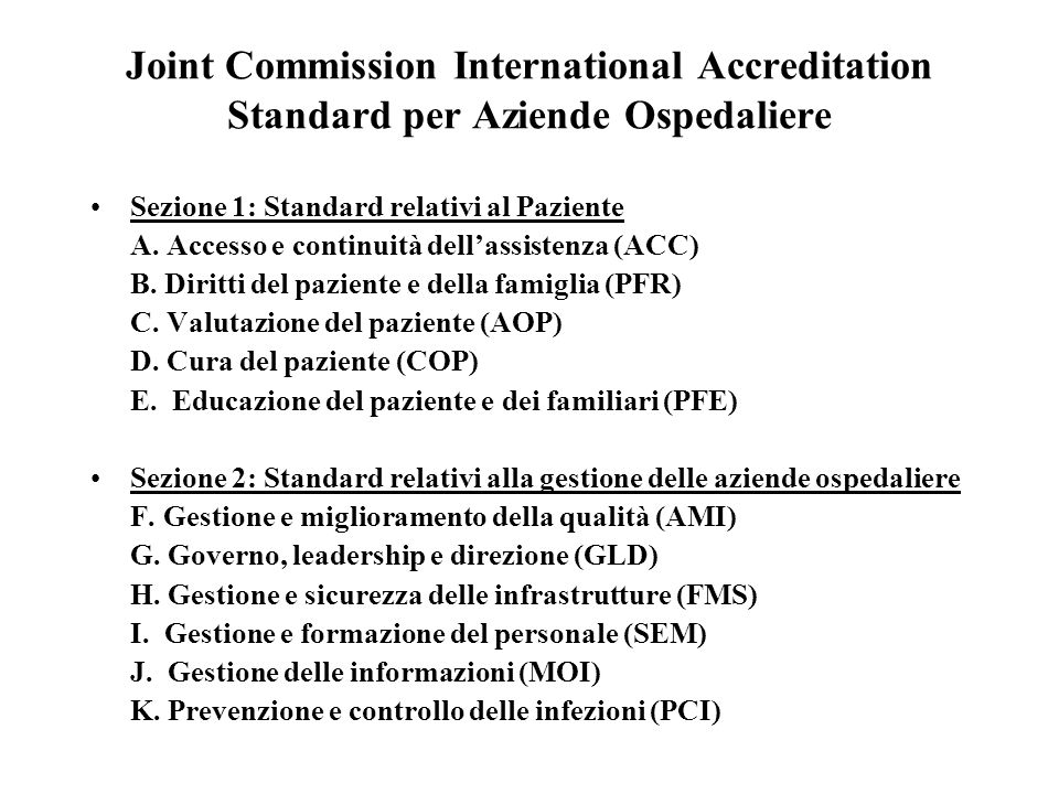 Joint Commission International Accreditation Standard per Aziende Ospedaliere