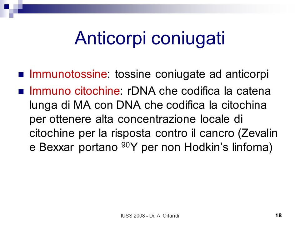 Anticorpi coniugati Immunotossine: tossine coniugate ad anticorpi