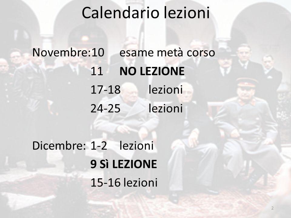 Calendario lezioni Novembre:10 esame metà corso 11 NO LEZIONE