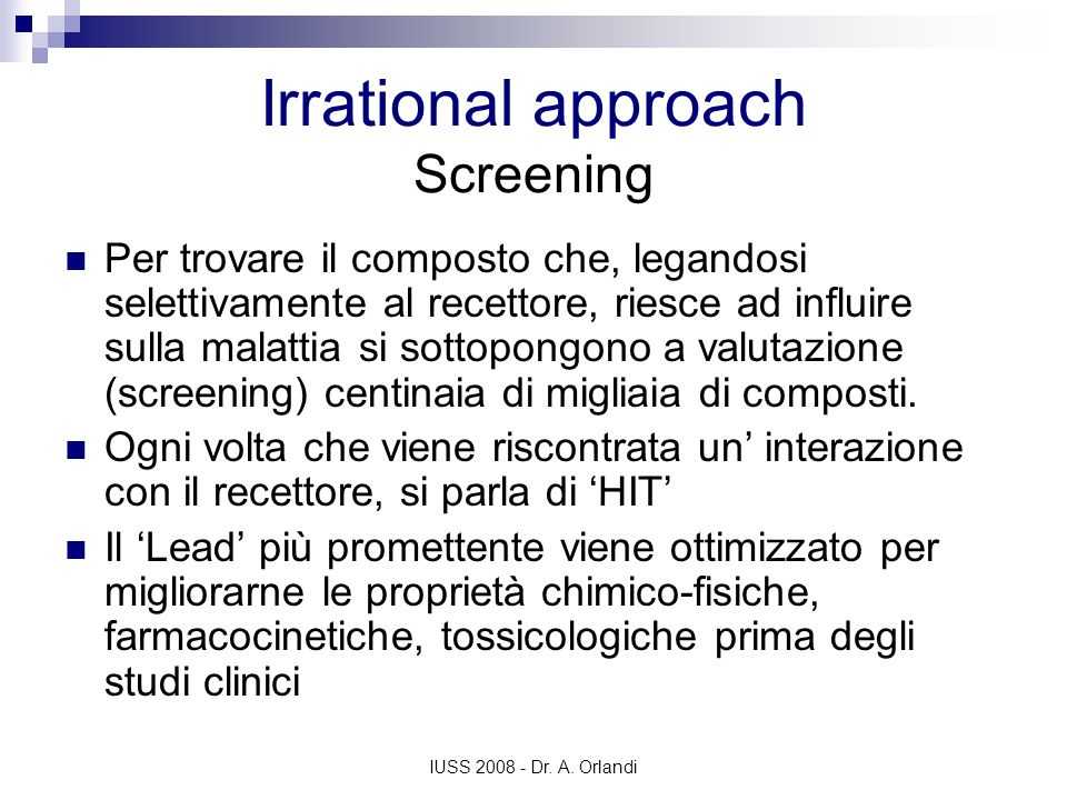 Irrational approach Screening