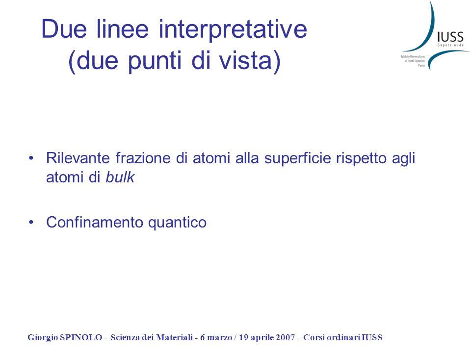 Due linee interpretative (due punti di vista)