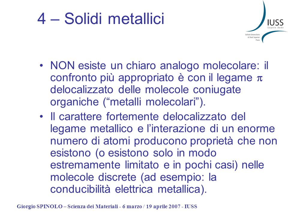 4 – Solidi metallici