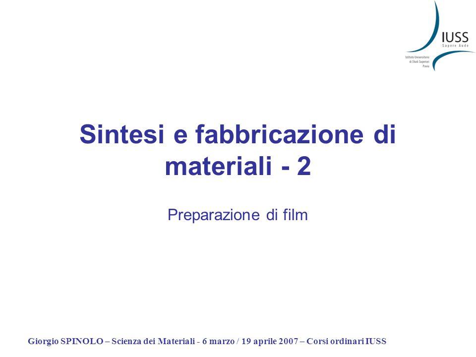 Sintesi e fabbricazione di materiali - 2