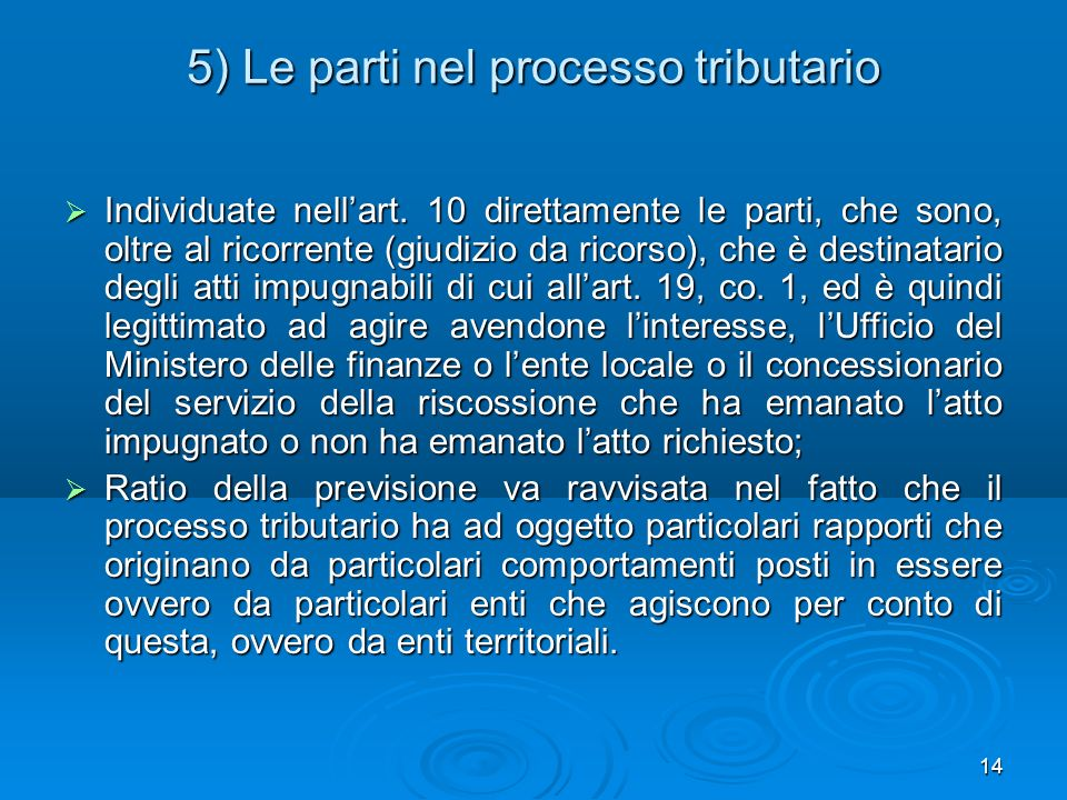 5) Le parti nel processo tributario