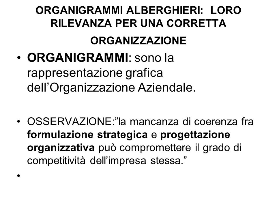 ORGANIGRAMMI ALBERGHIERI: LORO RILEVANZA PER UNA CORRETTA ORGANIZZAZIONE