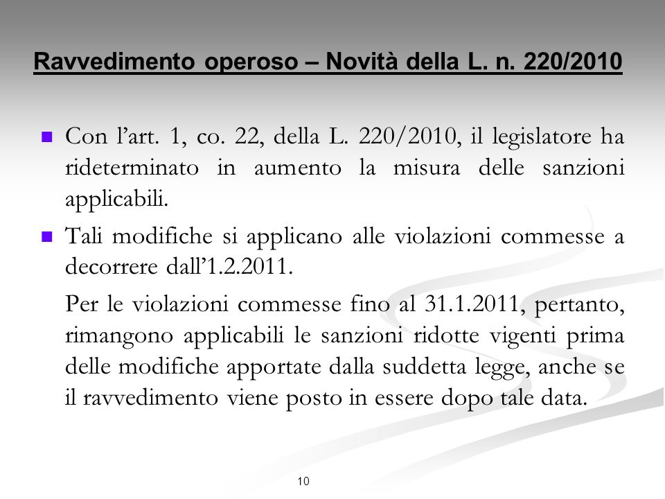 Ravvedimento operoso – Novità della L. n. 220/2010