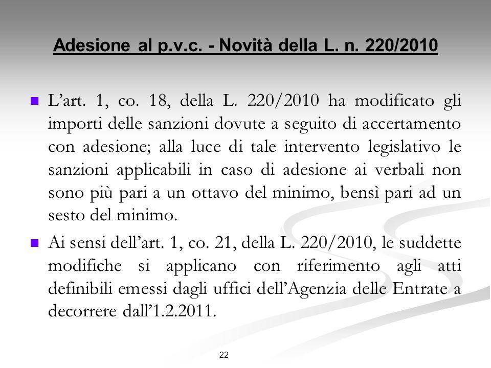 Adesione al p.v.c. - Novità della L. n. 220/2010